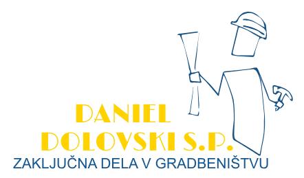 ZAKLJUČNA DELA V GRADBENIŠTVU DANIEL DOLOVSKI S.P.