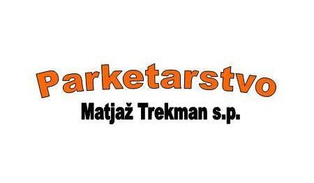 PARKETARSTVO TREKMAN MATJAŽ S.P.